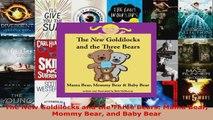 Read  The New Goldilocks and the Three Bears Mama Bear Mommy Bear and Baby Bear Ebook Free