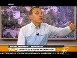 7pa5 - Debat Plus vjen me Haxhinaston - 6 Qershor 2014 - Show - Vizion Plus