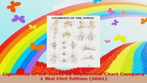 Ligaments of the Joints by Anatomical Chart Company 1 Wal Chrt Edition 2001 Read Online