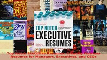 Read  Top Notch Executive Resumes Creating Flawless Resumes for Managers Executives and CEOs Ebook Free