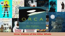 Download  Orca Visions of the Killer Whale Ebook Free