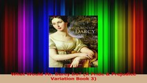 Read  What Would Mr Darcy Do A Pride  Prejudice Variation Book 3 Ebook Free