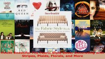 Read  House Beautiful The Fabric Style Book Decorating with Stripes Plaids Florals and More EBooks Online