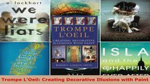 Download  Trompe LOeil Creating Decorative Illusions with Paint Ebook Free
