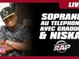 Soprano au téléphone avec Gradur et Niska avant son concert au Zénith de Paris !