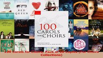Read  100 Carols for Choirs Pack of 10 Copies For Choirs Collections Ebook Online