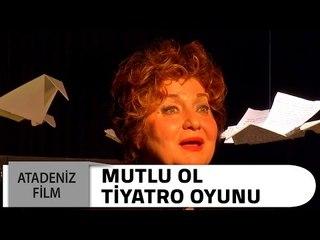 Mutlu Ol - Nazım Hikmet Tiyatro Oyunu (Dilek Türker)