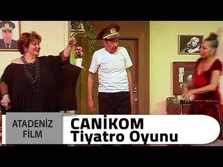 Canikom Tiyatro Oyunu