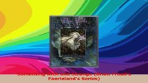 Something Rich and Strange Brian Frouds Faerielands Series Read Online