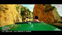 Safarnama- Video Song - Tamasha - Ranbir Kapoor, Deepika Padukone