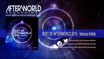 Various Artists - Best Of Afterworld 2015 Various Artists [Official Audio Video AWREC1029V]