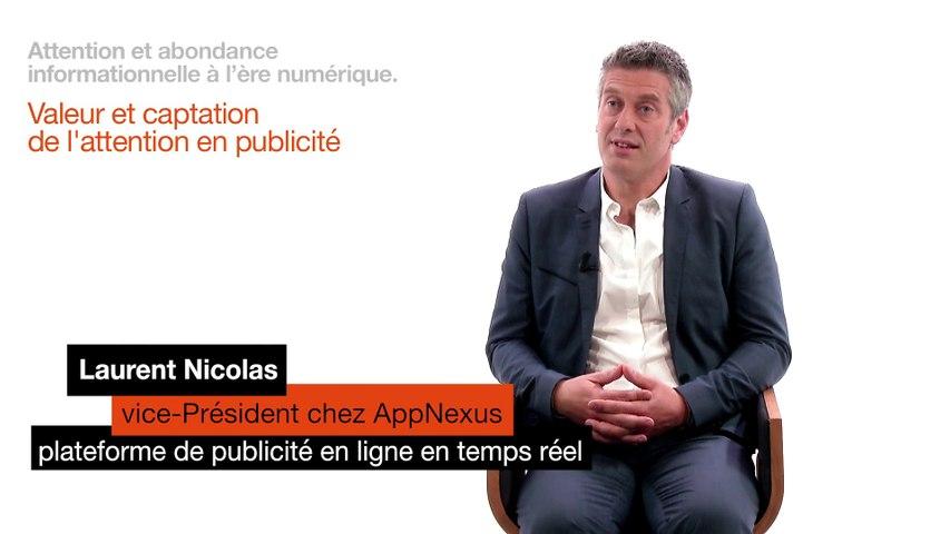 Laurent Nicolas - valeur et captation de l'attention en pub