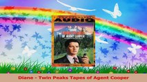 Diane  Twin Peaks Tapes of Agent Cooper PDF