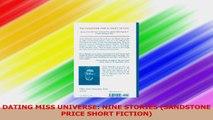 DATING MISS UNIVERSE NINE STORIES SANDSTONE PRICE SHORT FICTION Read Online
