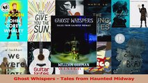 PDF Download  Ghost Whispers  Tales from Haunted Midway Read Full Ebook