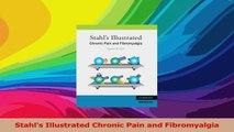 Stahls Illustrated Chronic Pain and Fibromyalgia PDF