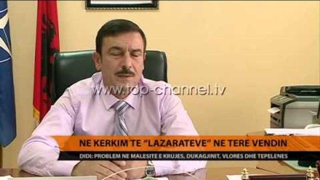 """Në kërkim të """"Lazaratëve"""" në të gjithë vendin - Top Channel Albania - News - Lajme"""