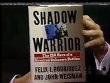 Secret CIA Operations: Felix Rodriguez, the Bay of Pigs, the Death of Che Guevara & Vietna