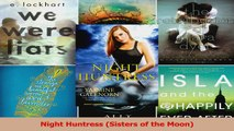 Download  Night Huntress Sisters of the Moon PDF Free