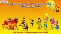 Liên Khúc Nhạc Đêm Rằm Trung Thu 2015   DJ Nonstop - Bay Cùng Chị Hằng ft Chú Cuội