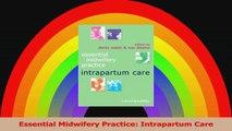 Essential Midwifery Practice: Intrapartum Care