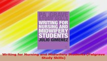 Writing for Nursing and Midwifery Students Palgrave Study Skills Download