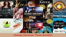 Read  Change Horizons Three Novellas EBooks Online