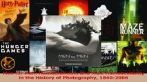 Download  Men for Men Homoeroticism and Male Homosexuality in the History of Photography 18402006 Ebook Online