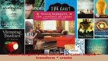 Read  Susan Sargents The Comfort of Color inspire   transform  create EBooks Online
