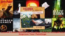 Read  Colored Pencil Secrets for Success How to Critique and Improve Your Paintings Ebook Free