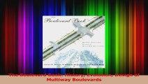 PDF Download  The Boulevard Book History Evolution Design of Multiway Boulevards Read Online