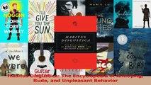 Habitus Disgustica The Encyclopedia of Annoying Rude and Unpleasant Behavior Read Online