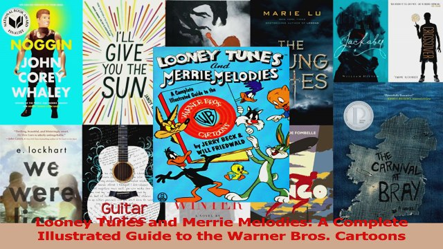 Read  Looney Tunes and Merrie Melodies A Complete Illustrated Guide to the Warner Bros PDF online