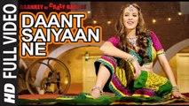 Daant Saiyaan Ne (Full Video) Baankey Ki Crazy Baraat | Hazel Keech | Hot & Sexy New Song 2015 HD