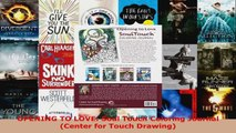 Read  OPENING TO LOVE Soul Touch Coloring Journal Center for Touch Drawing EBooks Online