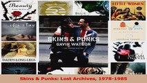 Read  Skins  Punks Lost Archives 19781985 PDF Online