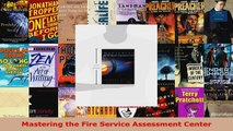 Read  Mastering the Fire Service Assessment Center Ebook Free