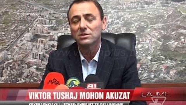 Kryebashkiaku i Lezhës: Shpifjet të qëllimshme - News, Lajme - Vizion Plus