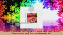 PDF Download  Student Manual for Coreys Theory and Practice of Counseling and Psychotherapy 9th Read Full Ebook