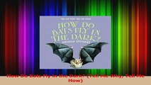 PDF Download  How Do Bats Fly in the Dark Tell Me Why Tell Me How Download Online