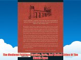 The Medieval Fortress: Castles Forts And Walled Cities Of The Middle Ages