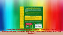 Practice Makes Perfect Italian Pronouns And Prepositions Second Edition Practice Makes PDF