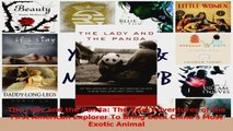 Read  The Lady and the Panda The True Adventures of the First American Explorer To Bring Back Ebook Free