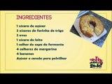 Bolo de Banana  - Cozinha prática - Receita fácil e simples