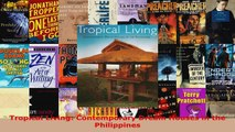 Download  Tropical Living Contemporary Dream Houses in the Philippines PDF Free