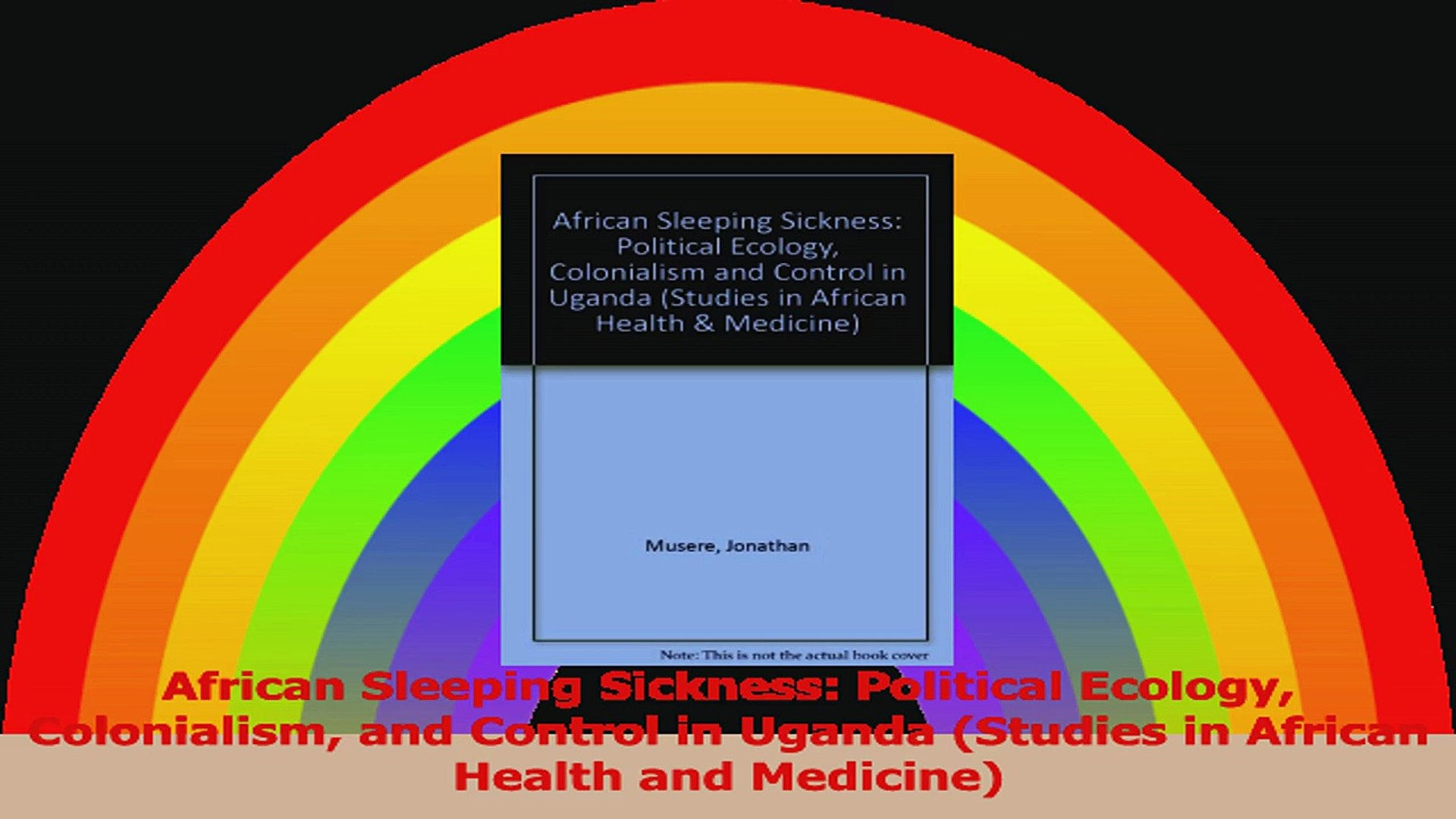 African Sleeping Sickness Political Ecology Colonialism and Control in Uganda Studies in Read Online