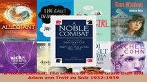 Download  A Noble Combat The Letters of Shiela Grant Duff and Adam von Trott zu Solz 19321939 Ebook Free
