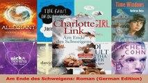 Read  Am Ende des Schweigens Roman German Edition PDF Online