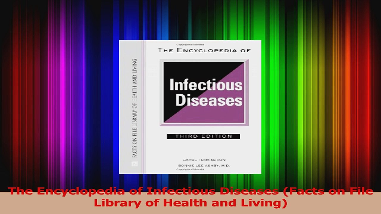 The Encyclopedia of Infectious Diseases (Facts on File Library of Health and Living)