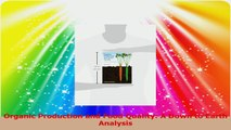 Organic Production and Food Quality A Down to Earth Analysis PDF